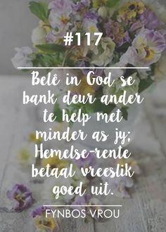 Afrikaans, Inspirational Thoughts, Projects To Try, Herbs, Quotes, Type 3, Facebook, Quotations