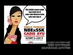 Gadis Ayu - NBE feat Altimet & Lady D (Produced by Tripdisz)