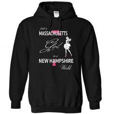 Awesome Tee MASSACHUSETTS GIRL IN NEW HAMPSHIRE WORLD T shirts
