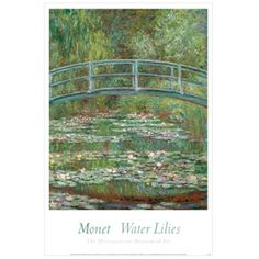 Claude Monet: Bridge over a Pond of Water Lilies Poster - Posters - Wall Art - The Met Store