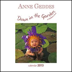 Anne Geddes Down in the Garden Mini Wall Calendar: The exciting range of Anne Geddes calendars introduces a selection of stunning new images from Anne's latest pregnancy project.  http://www.calendars.com/Baby/Anne-Geddes-Down-in-the-Garden-2013-Mini-Wall-Calendar/prod201300005174/?categoryId=cat00140=cat00140#