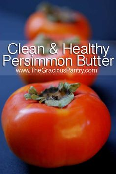 "It's Persimmon season. Why not ""Clean Eating Persimmon Butter""? Persimmon Recipes, Clean Eating Recipes, Healthy Recipes, Paleo Food, Vegan Foods, Fall Recipes, Bountiful Baskets, Honey And Cinnamon, Eat Clean Recipes"