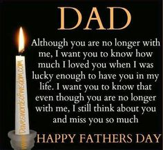 Happy Fathers Day Quote Idea happy fathers day quote for dads who are no longer here Happy Fathers Day Quote. Here is Happy Fathers Day Quote Idea for you. Happy Fathers Day Quote best happy fathers day quotes images from daughter son. Happy Fathers Day Images, Fathers Day Messages, Happy Fathers Day Dad, Fathers Day Wishes, Happy Father Day Quotes, Daddy Quotes, Dad Poems, Dad Sayings, Grief Poems
