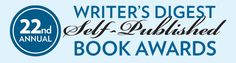ENTER NOW! DEADLINE: Writer's Digest's Self-Published Book Awards is currently accepting submissions. This is the only Writer's Digest competition exclusively for self-published books. Marketing Words, Family Memories, Self Publishing, Book Series, Positivity, Sayings, Reading, Awards, Books