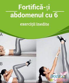Fortifică-ți #abdomenul cu 6 exerciții #inedite  Pe măsură ce #avansezi, poți mări intensitatea exercițiilor, dar la început este indicat să efectuezi exerciții care să-ți fortifice abdomenul #treptat, astfel încât să eviți durerea sau leziunile. Shake, Healthy Living, Health Fitness, Personal Care, Exercise, Gym, Workout, Tags, Sports