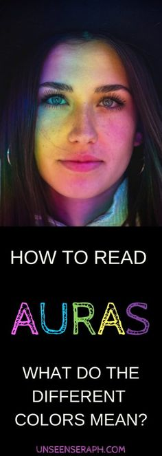 female face with rainbow light, text: how to read auras: what does each color in the aura mean?