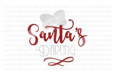 Christmas SVG Cutting File, Santa's Darling SVG, Santa SVG, Cricut Cut File, Holiday SVG, Silhouette Cut File By Candy Cane Lane SVG