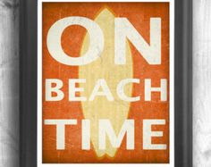 Beach Time Typographic print, Inspirational poster, Quote print, Wall sign, Shore house, motivational print - 11x14 Typography