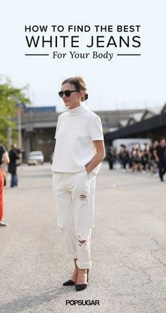 Finding the perfect pair of white jeans will be a great addition to your summer wardrobe.
