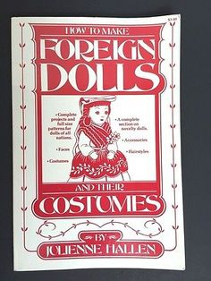 Julienne-Hallen-How-to-Make-Foreign-Dolls-and-Their-Costumes-1950-Paperback-Book