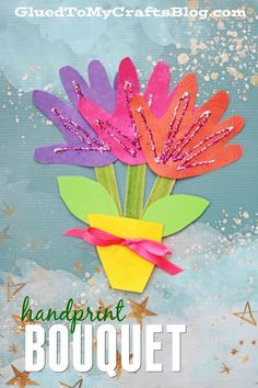 Handprint Flower Bouquet! A colorful and easy craft for kids to make this spring for  Mother's Day! #mothersday #kidscraft