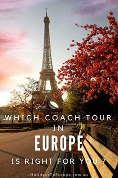 Choosing the right coach tour in Europe