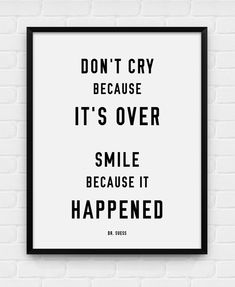 Don't Cry Because It's Over - Printable Poster - Digital Art, Download and Print JPG