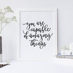 You Are Capable Of Amazing Things Quote, Inspirational Quote, Office Decor, Desk Accessories, Black and White Art, Printable Wall Art. #etsy #wallart #printable #affiliate