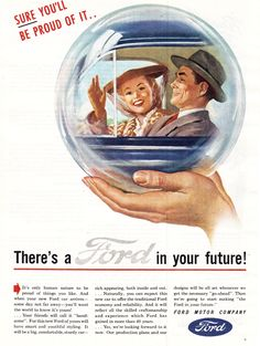 """Ford, 1945. """"There's a Ford in your future."""""""
