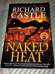 First #book of 2015 finished, Richard #Castle Naked Heat - good page turner. Looking forward to the next one.