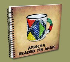 African Beaded Tin Mugs - handmade in South Africa. South Africa, Tin, African, Traditional, Mugs, Beads, Pattern, Handmade, Color
