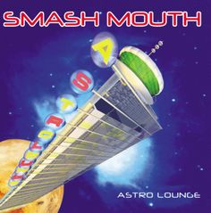 """Smash Mouth, """"All Star"""" 