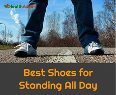 Top 23 Best Shoes for Standing All Day: 2017 Reviews and Buying Guide