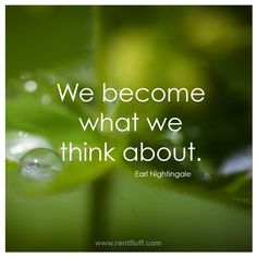 Monday Motivation - We become what we think about - Earl Nightingale Learn To Love, How To Get, Book Quotes, Life Quotes, Earl Nightingale, Achievement Quotes, Wonder Quotes, Positive Affirmations, Monday Motivation