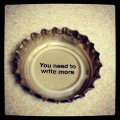 I need to Write More!