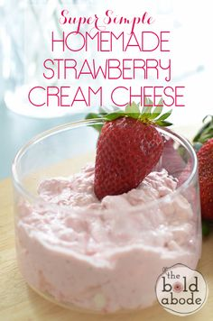 This Super Simple Homemade Strawberry Cream Cheese is pure, heavenly joy! It's so easy to make you'll kick yourself for not doing it sooner.