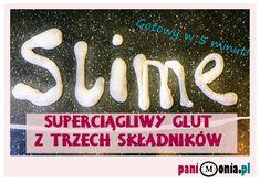 Slime z trzech składników w 5 minut - Pani Monia Masa Slime, Free Mind, 5 W, Kindergarten, Crafts For Kids, Porcelain Ceramics, Projects, Crafts For Children, Kids Arts And Crafts