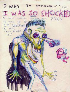 The story of an artist.    --Daniel Johnston
