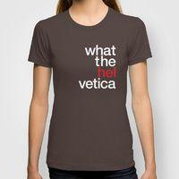 Typography T-shirts | Society6