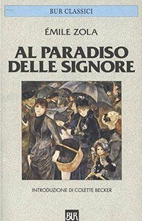 Leggo Rosa: Al Paradiso delle signore di Émile Zola