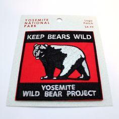 Official Yosemite National Park Souvenir Patch Keep Bears Wild California
