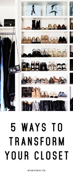 Transform your closet into a Pinterest dream.