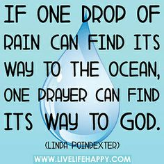 Live Life Happy - Page 501 of 956 - Inspirational Quotes, Stories + Life & Health Advice Rain Quotes, Me Quotes, Qoutes, Live Life Happy, One Drop, God Prayer, Positive Affirmations, In This World, Life Lessons