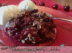Gluten Free Cherry Cobbler Crisp recipe made with real fresh cherries in the slow cooker crock pot. Gluten Free Oats, Gluten Free Flour, Gluten Free Desserts, Gluten Free Recipes, Cherry Desserts, Cherry Recipes, Slow Cooker Recipes Dessert, Cherry Cobbler, Healthy Sugar