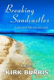 Breaking Sandcastles by Kirk Burris - on Bookshelves Book Club Books, Book Lists, Books To Read, March Book, Day Book, Online Book Club, Books Online, Most Popular Books, Beach Reading