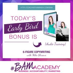 #BAM Academy DOORS ARE NOW OPEN! And Early Bird Bonuses are available for this week only! Sign up for #BAM Academy today and get access to a training on 6 Figure Copywriting, PLUS 1 Other Bonus. The earlier you sign up, the more bonuses you get. After today, this bonus is GONE! JOIN HERE >> http://coachwithamanda.com/bam?utm_content=buffer9bd3d&utm_medium=social&utm_source=pinterest.com&utm_campaign=buffer   #coaching #femaleentrepreneur #womeninbusiness #bossbabes #ladyboss #businesswomen…