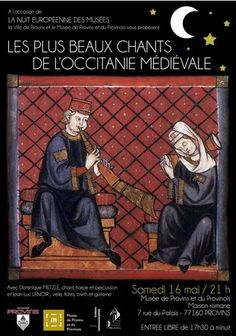 Nuit européenne des Musées 2015 en Seine-et-Marne : le medieval à Provins http://www.mairie-provins.fr/mairie/ALaUne.php?IdArt=53