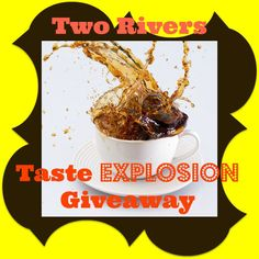 Welcome to The Two Rivers Taste Explosion Giveaway! Hosted by Michigan Saving and More Two Rivers Coffee Company is giving away 1 of each of these! Two Rivers Mega Coffee Sampler Two Rivers Bit of …