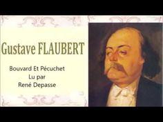 Gustave FLAUBERT – Bouvard Et Pécuchet - YouTube