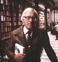 Bradbury -brings intensity to ordinary words.  Farenheit was such a great book. I heard him read once - amazing.
