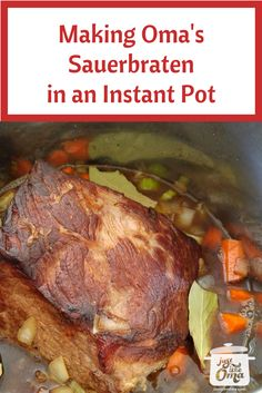 Make Oma's German Sauerbraten in an Instant Pot pressure cooker & have this traditional German dinner on your table in 2 hours rather than 5 days! And, it's WUNDERBAR!  Here's how: http://www.quick-german-recipes.com/german-sauerbraten.html  PS: I'm about to seal the pot and set the pressure. It sure looks like and tastes just like the traditional type.