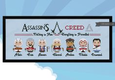 """This cross stitch pattern features all the characters from the videogames series Assassin's Creed: Altair, Ezio, Connor, Edward and Aveline, Nikolai and Desmond, together with the Assassin's Creed logo and the Abstergo logo and the motto """"Nothing is real,"""