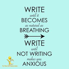 Write until it becomes as natural as breathing, write until not writing makes you anxious. #Contentmarketing #Contentcreation #Contentwriting #Writers #ContentServices #SocialMediaContent #TYCC