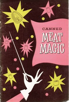the graphics in the rest of this 1950's pamphlet cookbook from American Can Company /Canco are amazing too. I really want these motifs printed on fabric.