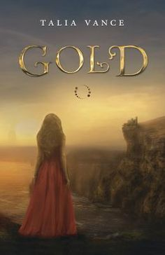 Review and Sweepstakes: Gold (Book #2: Bandia Series) by Talia Vance