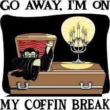 Go away, I'm on my coffin break Halloween t-shirt costume #funny #halloween #costume