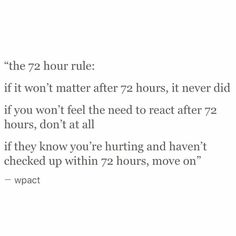 The 72 hour rule I will be remembering this