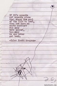 Typewriter Series #184 by Tyler Knott Gregson