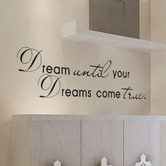 Dream Motto Wall Decal