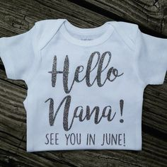 Pregnancy Announcement Onesie, Hello Nana, Hello Papa, Grandparent Baby Reveal, New Baby Announcement, Family Baby Reveal by MoonylDesigns on Etsy https://www.etsy.com/listing/480630373/pregnancy-announcement-onesie-hello-nana